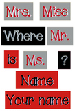 Red, Gray and Black - WORDS for your Where is the counselor sign - Primer Dots