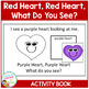 Valentine's Day Color Book Red Heart, Red Heart, What Do You See?