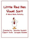 Red Hen Vowel Sort Word Work Activity