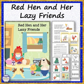 Red Hen and Her Lazy Friends Rhyme, Quiz, Sequence and File Folder Match