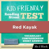 Red Kayak KID FRIENDLY Reading Street Test