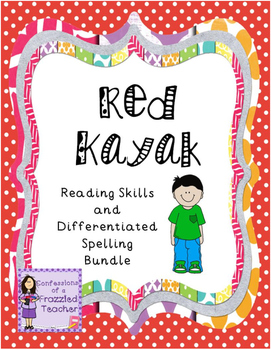 Red Kayak Reading and Spelling Bundle (Scott Foresman Reading Street)