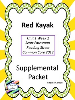 Red Kayak--Supplemental Packet---Reading Street Grade 5