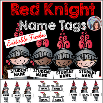 Red Knight Editable Student Name Tags Freebie
