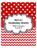 Red LLI Vocabulary Sheets Level P