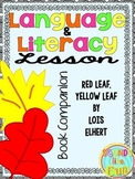 Language and Literacy Lesson: Red Leaf, Yellow Leaf