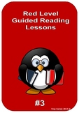 Red Level Guided Reading Lessons #3 - PM Series - L3