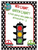Red Light, Green Light - A Fast-Paced Activity for Articul