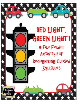 Red Light, Green Light - A File Folder Activity For Recognizing Closed Syllables