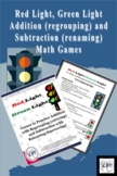 Red Light/Green Light: Addition (regrouping) & Subtraction (renaming) Math Games