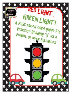 """Red Light, Green Light - Reading """"y"""" in Open Syllables"""