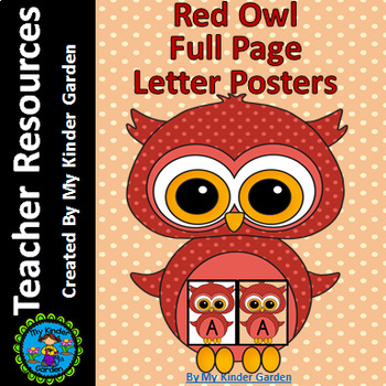 Red Owl  Full Page Alphabet Letter Posters / Word Wall Headers