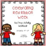 Red Ribbon Activities:  Celebrating Red Ribbon Week
