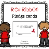 Red Ribbon Activities:  Red Ribbon Pledge Cards