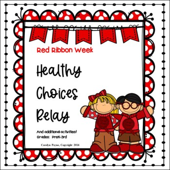 Red Ribbon Week Activities:  Healthy Choices Relay and More!