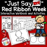 Just Say No to Drugs Red Ribbon Week Activities