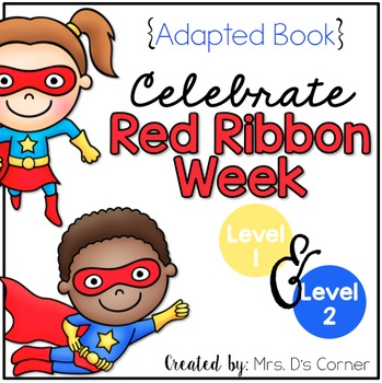 Red Ribbon Week Adapted Book { Level 1 and Level 2 } Drug Awareness