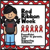 Red Ribbon Week  Bundle-PowerPoint, Printables, & Letter w Themes