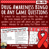Drug Awareness Bingo / Any Game Questions