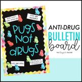 Red Ribbon Week Bulletin Board {Pugs Not Drugs}