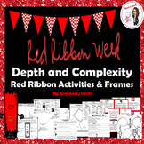 Red Ribbon Week Depth and Complexity Frames and Activities