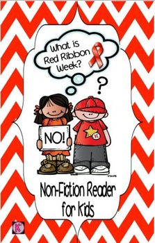 Red Ribbon Week- Drug Awareness: Non-Fiction Reader for Young Kids