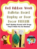Red Ribbon Week Bulletin Board Display or Door Decor FREE