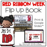 Red Ribbon Week Activities and Flip Up Book 2019