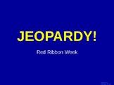 Red Ribbon Week Jeopardy