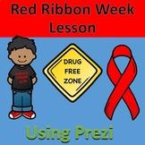 Red Ribbon Week Lesson using Prezi