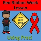 Red Ribbon Week Lesson using Prezi
