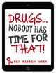 Red Ribbon Week Posters (Tune Out Drugs)