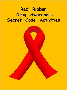 Red Ribbon Week Secret Code Activities