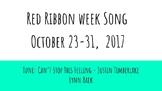 Red Ribbon Week Song