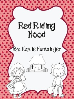 Red Riding Hood Literacy Pack
