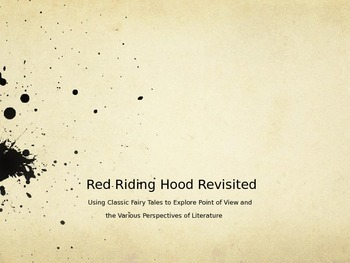 Red Riding Hood Revisited: Exploring Point of View With Classic Stories