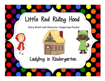 Red Riding Hood Story Retell, ELA, and Math