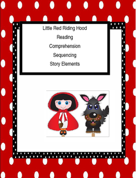 Red Riding Hood reading, comprehension, sequencing, story