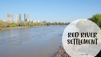 Red River Settlement, Student Notes/Board Notes
