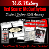 Red Scare: McCarthyism  ~ Gallery Walk Student Activity~   Distance Learning