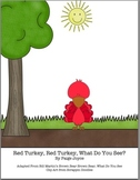 Red Turkey Red Turkey What Do You See Book with White Sky