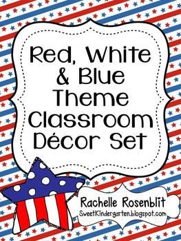 Red, White, & Blue America Theme Classroom Decor Set