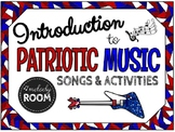 Introduction to Patriotic Songs & Activities