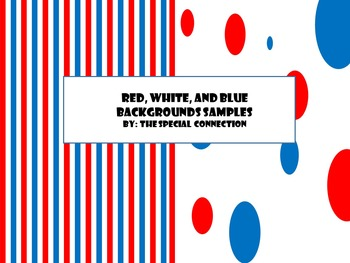 Red, White, and Blue Backgrounds Sample