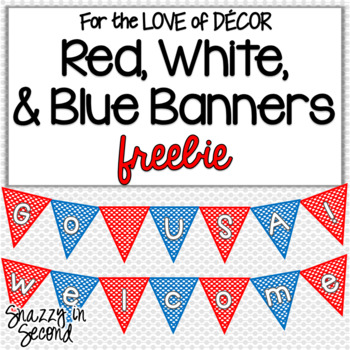 Red, White, and Blue Banner {FREEBIE}