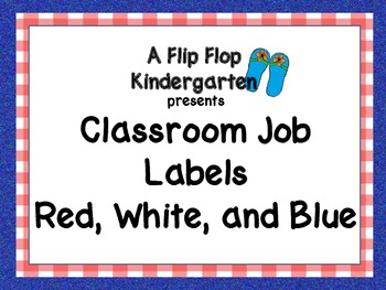 Red, White, and Blue Classroom Helpers
