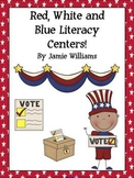 Red, White, and Blue Literacy Centers: nouns, verbs, adverbs, and adjectives
