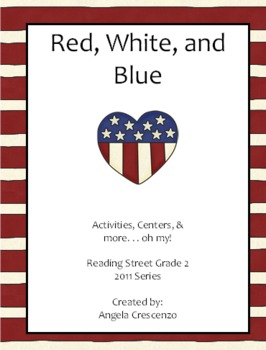 Red, White, and Blue Reading Street Grade 2 2011 & 2013 Series