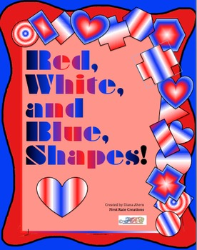 Red, White, and Blue SHAPES