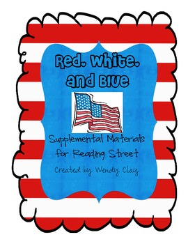 Red, White, and Blue Second Grade Reading Street Supplemen